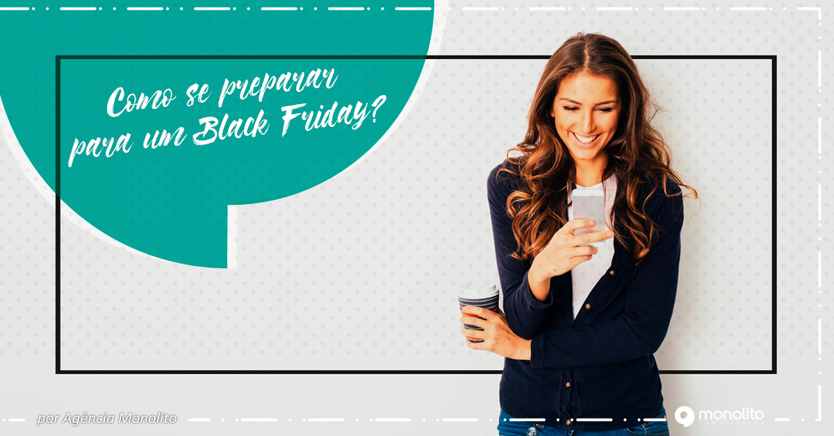 Sua empresa está preparada para o Black Friday?